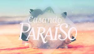 Casando no Paraíso – Canal GNT